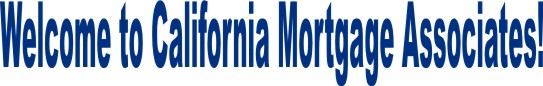 Welcome to California Mortgage Associates